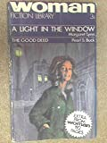 img - for Woman Fiction Library No. 2 - A Light in the Window, The Good Deed book / textbook / text book