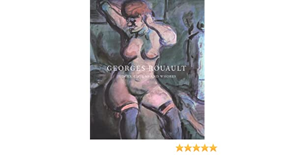 georges rouault judges clowns and whores