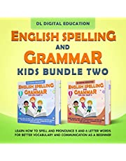 English Spelling and Grammar - Kids Bundle 2: Learn How to Spell and Pronounce 5 and 6 Letter Words for Better Vocabulary and Communication as a Beginner