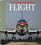 The Smithsonian Book of Flight, Walter J. Boyne, 0895990202