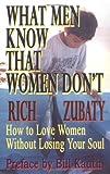 What Men Know That Women Don't, Rich Zubaty, 1589390393