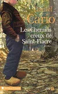 Les chemins creux de Saint-Fiacre, Cario, Daniel