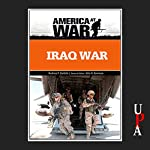 Iraq War: Revised Edition | Rodney P. Carlisle
