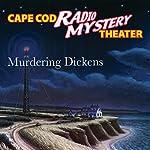 Murdering Dickens | Steven Thomas Oney