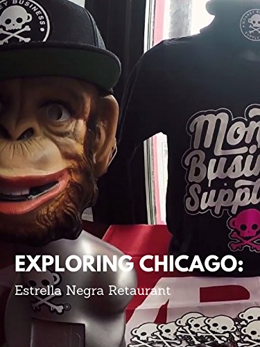Review: Exploring Chicago: Estrella Negra - Chicago Shops Street State