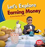 What is money and how do we use it? Find out all about how money works, from earning and spending to saving up for needs and wants. Critical thinking questions encourage readers to think further about how people earn money.
