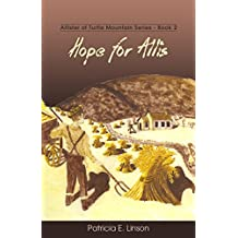 Hope for Allis (Allister of Turtle Mountain Series Book 2)