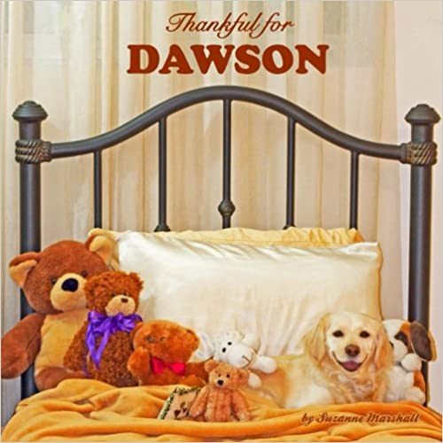 Download online Thankful for Dawson: Personalized Book of Gratitude (Personalized Children's Books) PDF, azw (Kindle), ePub