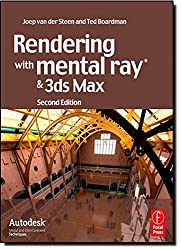 Rendering with mental ray and 3ds Max (Autodesk Media and Entertainment Techniques) (Portuguese Edition)