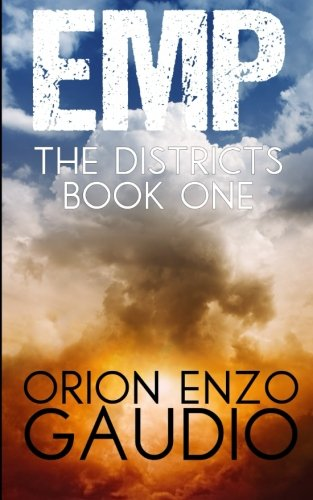 EMP (The Districts Book 1) (Volume 1)