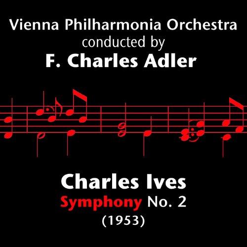 Charles Ives - Symphony No. 2 ...