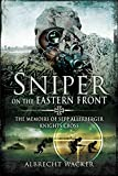 Sniper on the Eastern Front: The Memoirs of Sepp