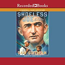 Shoeless Joe & Me  Audiobook by Dan Gutman Narrated by Johnny Heller