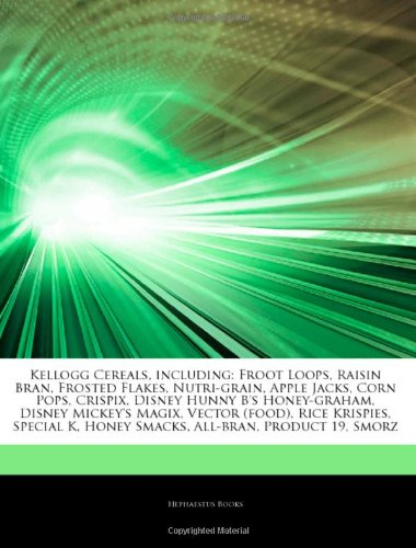 Articles on Kellogg Cereals, Including: Froot Loops, Raisin Bran, Frosted Flakes, Nutri-Grain, Apple Jacks, Corn Pops,...