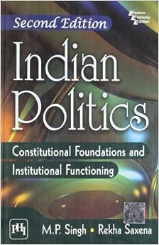 INDIAN POLITICS : CONSTITUTIONAL FOUNDATION, 2/E price comparison at Flipkart, Amazon, Crossword, Uread, Bookadda, Landmark, Homeshop18