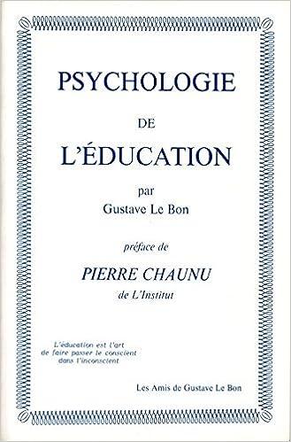 Psychologie de l'education Le Bon Gustave Livres