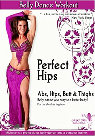 Perfect Hips Belly Dance Workout Abs Butt Thighs