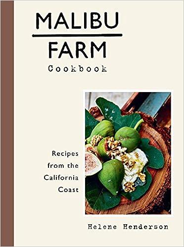 amazon malibu farm cookbook recipes from the california coast