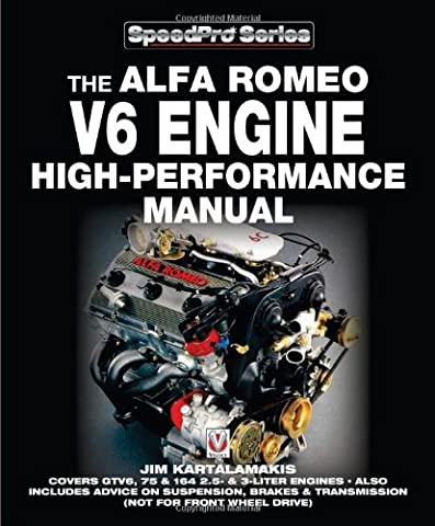 The Alfa Romeo V6 Engine High-Performance Manual (SpeedPro Series) - Auto Brake Tune