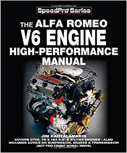 amazon the alfa romeo v6 engine high performance manual speedpro