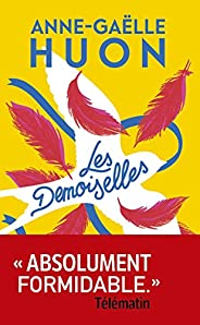 Les Demoiselles (French Edition)