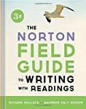 The Norton Field Guide to Writing, with Readings, Bullock, Richard and Goggin, Maureen Daly, 0393919579