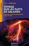 Voyage sur les flots de galaxies - Laniakea, notre nouvelle adresse dans l'Univers par Courtois