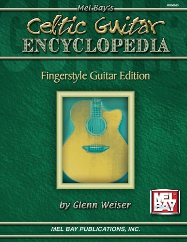Celtic Encyclopedia: Fingerstyle Guitar Edition