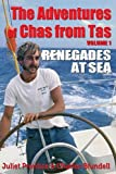 img - for The Adventures of Chas from Tas: Renegades at Sea book / textbook / text book