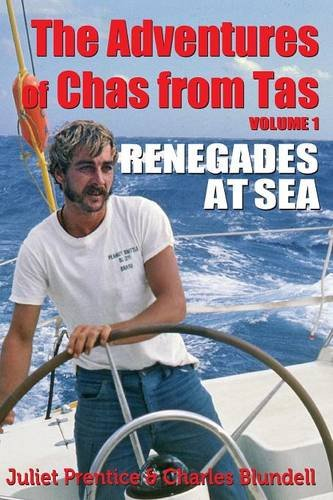The Adventures of Chas from Tas: Renegades at Sea PDF