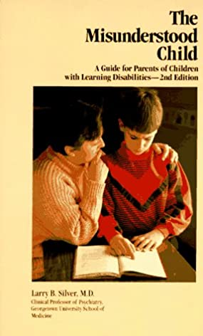 the misunderstood child a guide for parents of children with rh amazon com Parent Resolutions Parent Resolutions