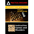Endgames by Juniors - Instructive Games and Blunders (Practical Endgames Book 3)