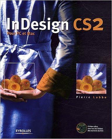 InDesign CS2 : Pour PC et Mac (1Cédérom)