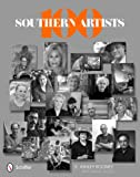 100 Southern Artists, E. Ashley Rooney, 076434241X