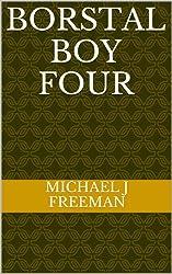 Borstal Boy Four