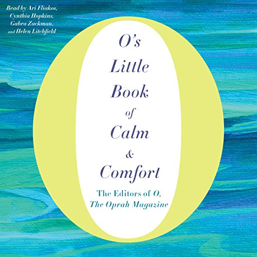 O's Little Book of Calm & Comfort by Macmillan Audio