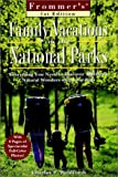 Family Vacations in the National Parks, Macmillan Travel Staff and Charles P. Wohlforth, 0028618459