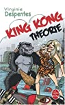 King Kong Théorie par Despentes