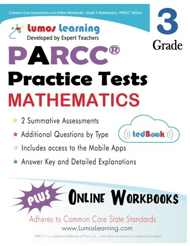 Common Core Assessments and Online Workbooks: Grade 3 Mathematics: PARCC Edition