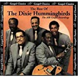 The Best of The Dixie Hummingbirds