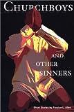 Churchboys and Other Sinners, Preston L. Allen, 0932112447