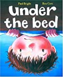 Under the Bed, Paul Bright, 1561484369