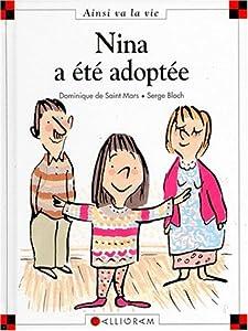 """Afficher """"Nina a été adoptée"""""""