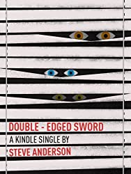 Double-Edged Sword (Kindle Single)