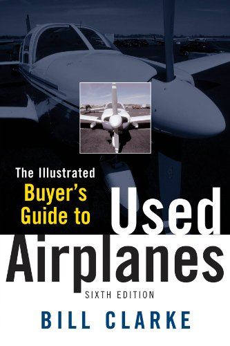 Illustrated Buyer's Guide to Used Airplanes Pdf