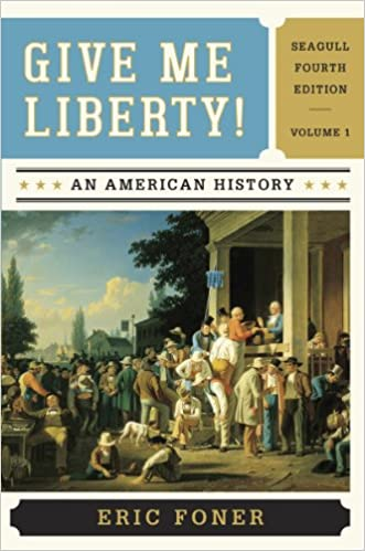 Amazon give me liberty an american history vol 1 give me liberty an american history vol 1 seagull fourth edition fandeluxe Gallery