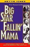 Big Star Fallin' Mama, Hettie Jones, 0140377476