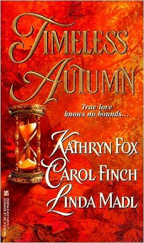Timeless Autumn Carol Finch Linda Madl Katherine Fox