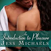 An Introduction to Pleasure: Mistress Matchmaker Series, Book 1 | Jess Michaels