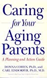 Caring for Your Aging Parents, Donna Cohen, 0874777992